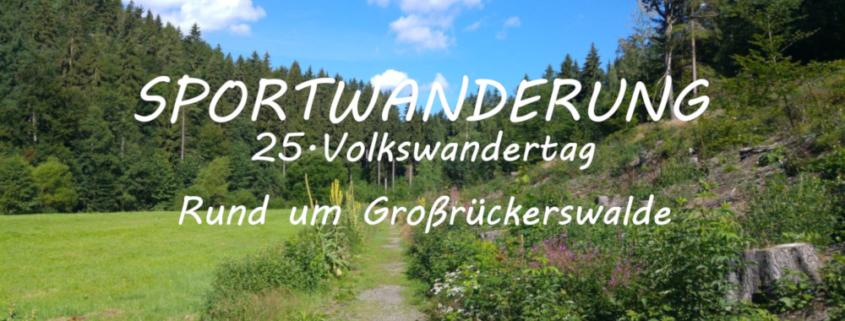 Volkswandertag Großrückerswalde