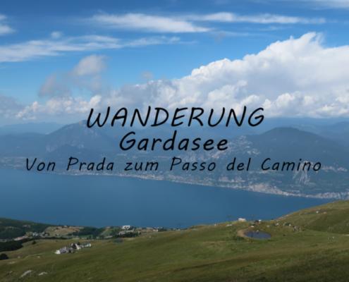 Titelbild vom Gardasee. Eine Wanderung von Garda zum Passo del Camino