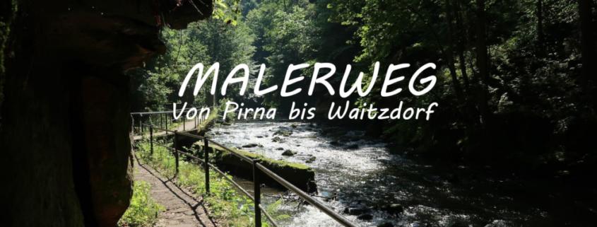 Auf dem Malerweg von Prina nach Waitzdorf