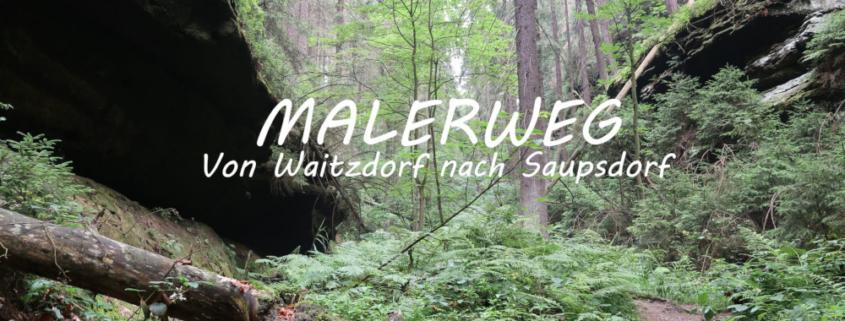 Malerweg von Waitzdorf nach Saupsdorf