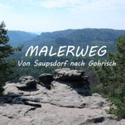 Malerweg Von Saupsdorf nach Gohrisch