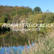 Monatsrückblick September 2018