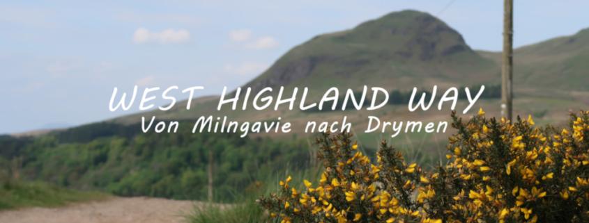 Titelbild West Highland Way von Milngavie bis Drymen