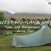 West Highland Way Tipps und Anregungen für deine Tour