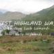 Goodbye Loch Lomond - Hello Highlands